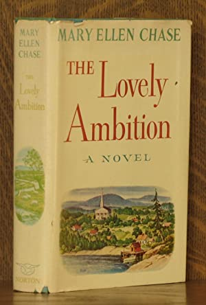 THE LOVELY AMBITION: Mary Ellen Chase