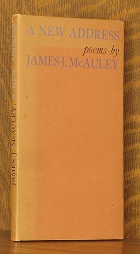 A NEW ADDRESS - POEMS: James J. McAuley
