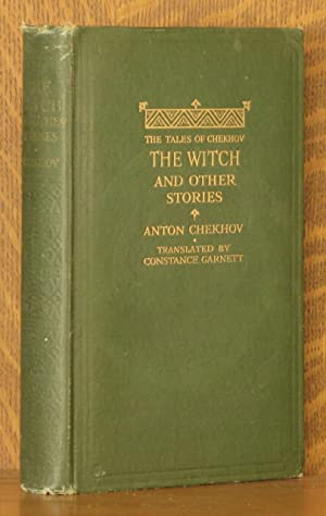 THE WITCH AND OTHER STORIES: Anton Chekhov, translated