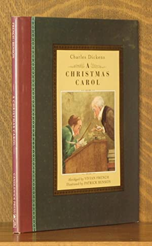 A Christmas Carol: Charles Dickens, abridged by Vivian French, illustrated by Patrick Benson