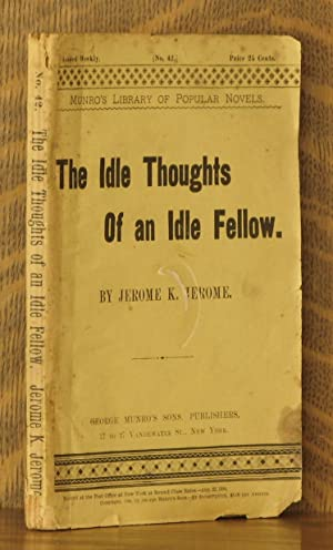 THE IDLE THOUGHTS OF AN IDLE FELLOW: Jerome K. Jerome
