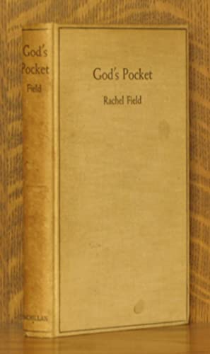 GOD'S POCKET - THE STORY OF CAPITAN SAMUEL HADLOCK, JUNIOR OF CRANBERRY ISLES, MAINE: Rachel ...