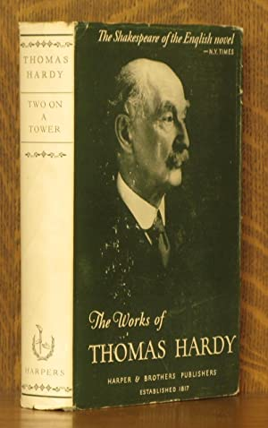 TWO ON A TOWER: Thomas Hardy