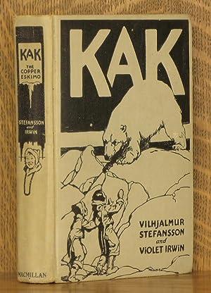 KAK, THE COPPER ESKIMO: Vilhjalmur Stefansson and Violet Irwin, illustrated by George Richards