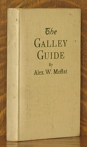 THE GALLEY GUIDE: Alex. W. Moffat