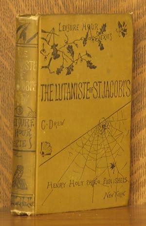THE LUTANISTE OF ST. JACOBI'S: Catharine Drew