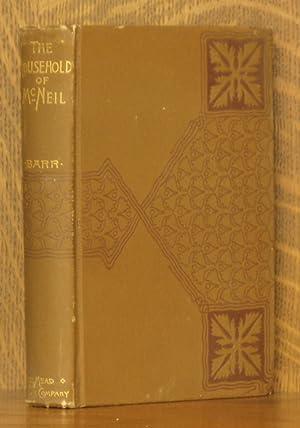 THE HOUSEHOLD OF MCNEIL: Amelia E. Barr