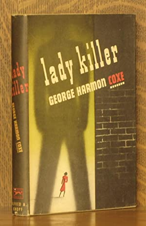 LADY KILLER: George Harmon Coxe
