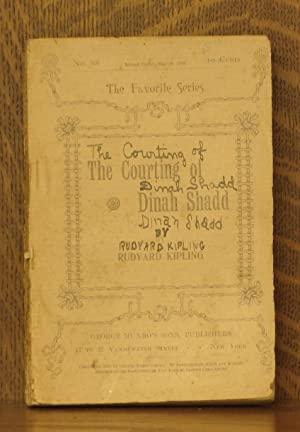 THE COURTING OF DINAH SHADD: Rudyard Kipling