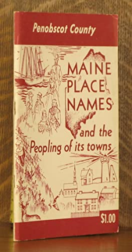 MAINE PLACE NAMES AND THE PEOPLING OF: Ava Harriet Chadbourne