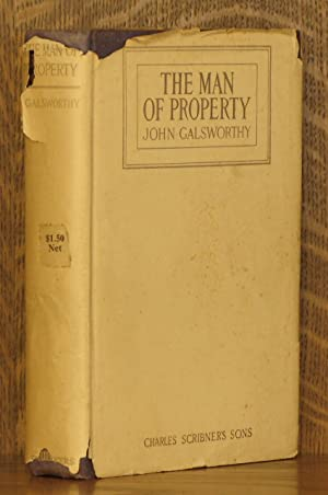 THE MAN OF PROPERTY: John Galsworthy