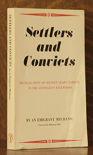 SETTLERS AND CONVICTS, RECOLLECTIONS OF SIXTEEN YEARS': annymous, foreword by