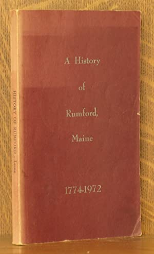 A HISTORY OF RUMFORD, MAINE 1774-1972: John J. Leane