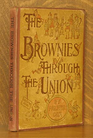 THE BROWNIES THROUGH THE UNION - OUR FIFTH BOOK: Palmer Cox
