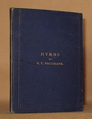 HYMNS Second Edition, Enlarged: F. \(Francis\) T. \(Turner\) Palgrave