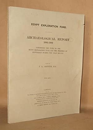 EGYPT EXPLORATION FUND ARCHAEOLOGICAL REPORT 1901-1902 With Maps