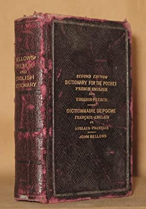 DICTIONARY FOR THE POCKET FRENCH- ENGLISH AND ENGLISH-FRENCH: John Bellows