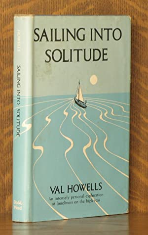 SAILING INTO SOLITUDE: Val Howells