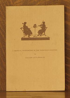 A MUSICAL UPBRINGING IN THE EIGHTEENTH CENTURY: Lilian Littlehales