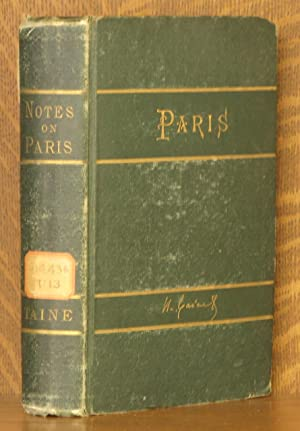 NOTES ON PARIS: H. Taine