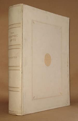 THE GRAPHIC ARTS A Treatise on the Varieties od Drawing, Painting, and Engraving: Philip Gilbert ...