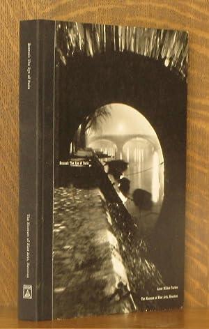 BRASSAI: THE EYE OF PARIS: Annie Wilkes Tucker and Richard Howard
