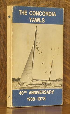 CONCORDIA YAWLS 1938-1978, FORTY YEARS SAILING: Elizabeth Meyer