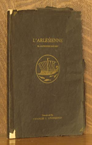 L'ARLESIENNE [AS PRODUCED BY THE CINCINNATI STUART: Alphonse Daudet, music