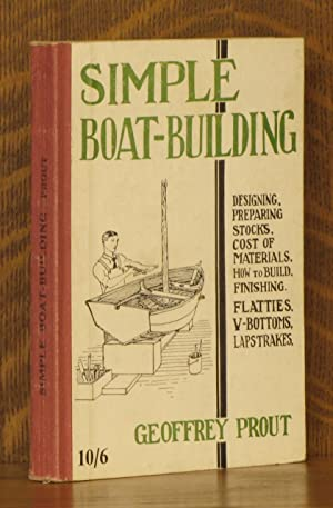 SIMPLE BOAT-BUILDING: Geoffrey Prout