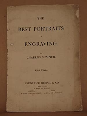 THE BEST PORTRAITS IN ENGRAVING Fifth Edition: Charles Sumner