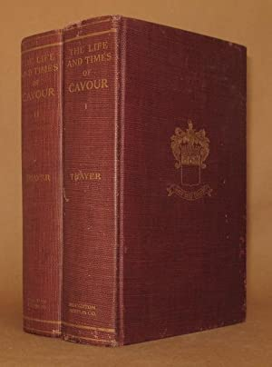 THE LIFE AND TIMES OF CAVOUR (2 VOLUMES COMPLETE): William Roscoe Thayer