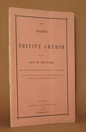THE CHARTER OF TRINITY CHURCH IN THE CITY OF NEW YORK