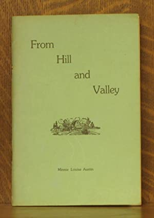 FROM HILL AND VALLEY: Minnie Louise Austin