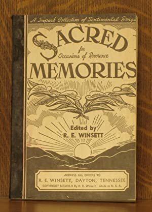 SACRED MEMORIES FOR OCCASIONS OF REVERENCE: edited by R.