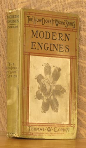 """MODERN ENGINES [THE """"HOW DOES IT WORK"""" SERIES]: Thomas W. Corbin"""