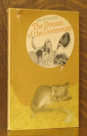 THE DREAM OF THE DORMOUSE: Edgar Parker