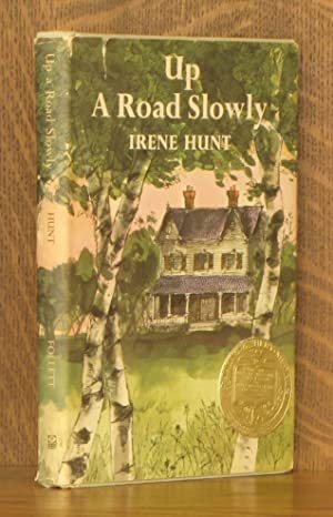UP A ROAD SLOWLY: Irene Hunt
