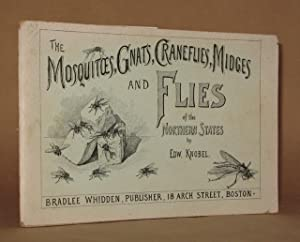 THE MOSQUITOES, GNATS, CRANEFLIES, MIDGES AND FLIES OF THE NORTHERN STATES: E. Knobel