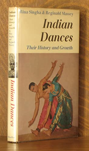 INDIAN DANCES, THEIR HISTORY AND GROWTH: Rina Singha, Reginald