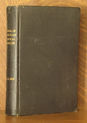 THE AMERICAN JOURNAL OF TROPICAL MEDICINE, VOL. 3, NOS. 1-6 (ALL 6 BI-MONTHLY ISSUES)1923: various