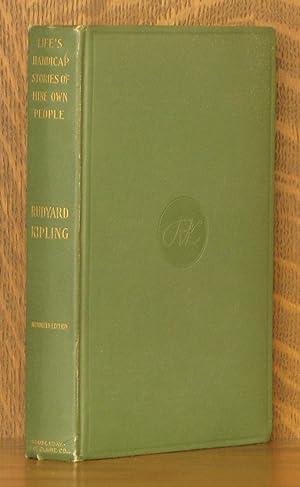 LIFE'S HANDICAP, BEING STORIES OF MINE OWN: Rudyard Kipling