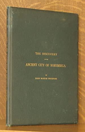 THE DISCOVERY OF THE ANCIENT CITY OF NORUMBEGA.: Eben Norton Horsford