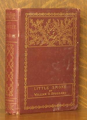 LITTLE SMOKE: William O. Stoddard