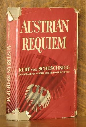 AUSTRIAN REQIUEM: Kurt von Schuschnigg