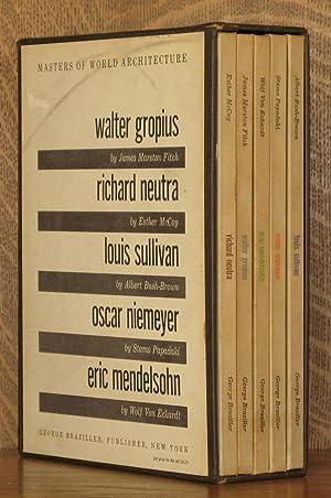 WALTER GROPIUS, RICHARD NEUTRA, LOUIS SULLIVAN, OSCAR NIEMEYER. ERIC MENDELSOHN (MASTERS OF WORLD ...