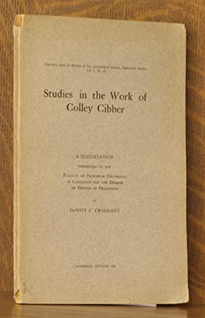 STUDIES IN THE WORK OF COLLEY CIBBER: DeWitt C. Croissant
