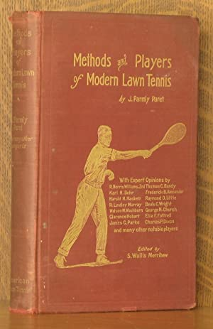 METHODS AND PLAYERS OF MODERN LAWN TENNIS: J. Parmly Paret