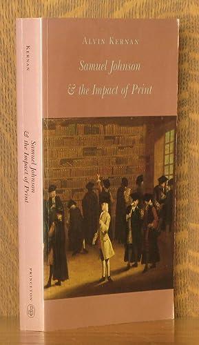 SAMUEL JOHNSON AND THE IMPACT OF PRINT: Alvin Kernan