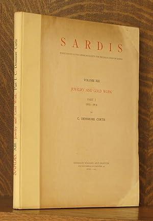 SARDIS, VOLUME XIII, JEWELRY AND GOLD WORK, PART 1 1910-1914: C. Densmore Curtis
