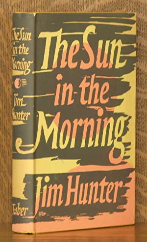 THE SUN IN THE MORNING: Jim Hunter